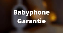 Babyphone Garantie