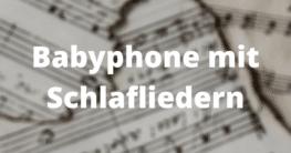 Babyphone mit Schlafliedern