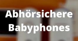 Abhörsichere Babyphones