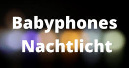 Babyphones Nachtlicht